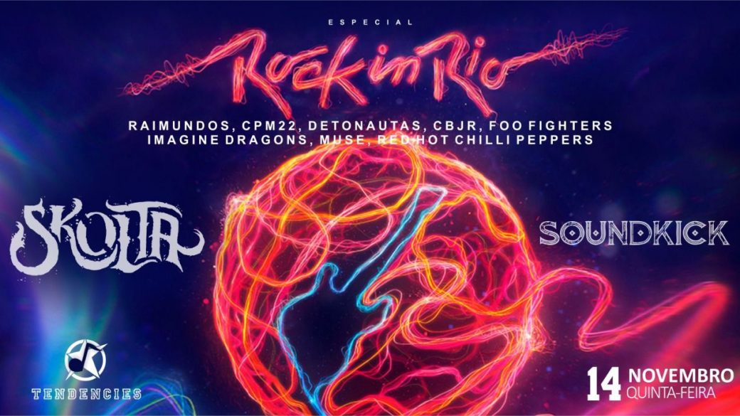 Especial Rock In Rio – Skolta Go e Soundkick To