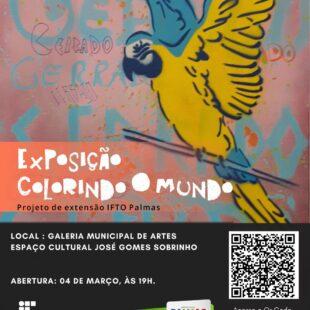 Exposição 'Colorindo o Mundo'